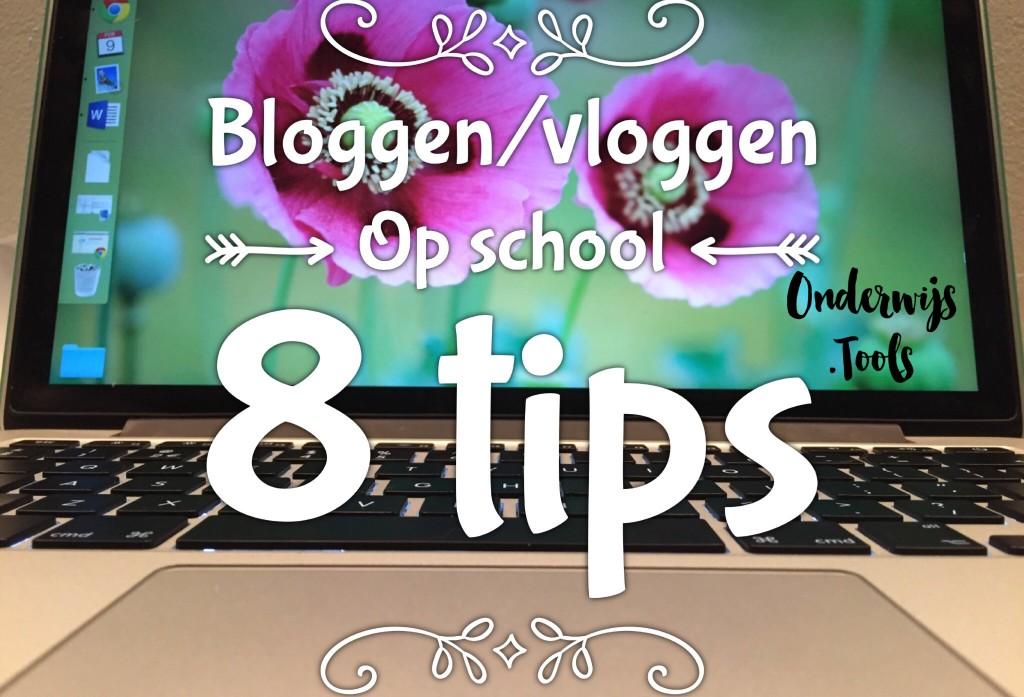 Bloggen/vloggen op school